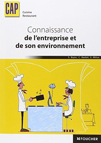 Connaissance de l'entreprise et de son environnement CAP Cuisine Restaurant por Stéphane Bujoc, Catherine Bastet, Sylvie Milius