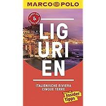 MARCO POLO Reiseführer Ligurien, Italienische Riviera, Cinque Terre: Reisen mit Insider-Tipps. Inklusive kostenloser Touren-App & Update-Service