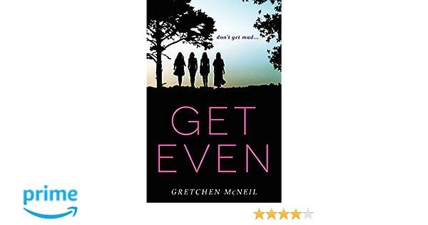 Get Even (Don'T Get Mad): Amazon.De: Gretchen Mcneil