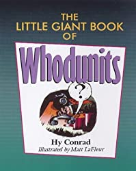 The Little Giant?? Book of Whodunits (Little Giant Books) by Hy Conrad (1998-06-30)