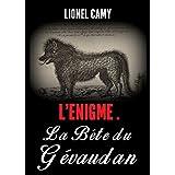 L'énigme de la Bête du Gévaudan (French Edition)