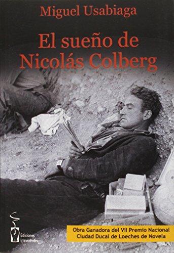 El sueño de Nicolás Colberg por Miguel Usabiaga Bárcena