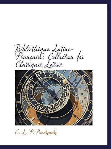 Bibliothèque Latine-Française: Collection des Classiques Latins