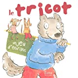 Le tricot, un jeu d'enfant