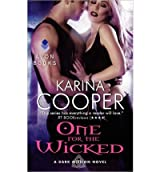 [(One for the Wicked: A Dark Mission Novel)] [by: Karina Cooper]