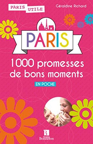 PARIS 1000 promesses de bons moments en poche