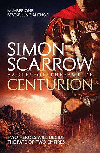 Centurion: Cato & Macro: Book 8 (Eagles of the Empire) (English ...