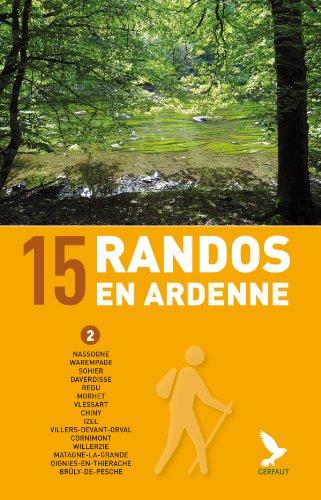 15 randos en Ardenne (tome 2) par Didier Demeter