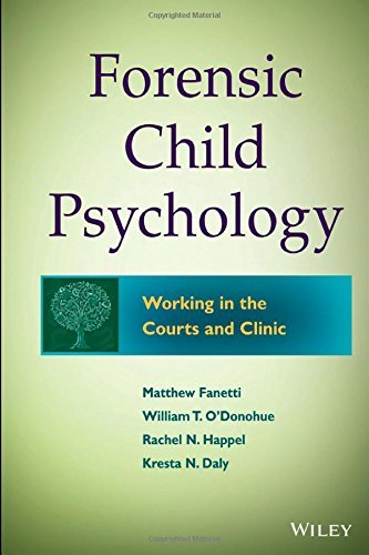 Forensic Child Psychology: Working in the Courts and Clinic by Fanetti, Matthew, O'Donohue, William T., Fondren-Happel, Rac (2014) Hardcover