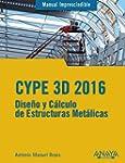 Cype 3D. 2016 (Manuales Imprescindibles)