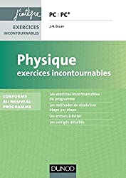 Physique Exercices incontournables PC PC* - 2e éd - Conforme au nouveau programme: nouveau programme 2014