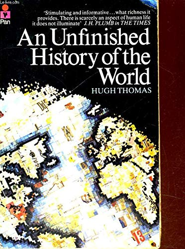 An Unfinished History of the World por Hugh Thomas