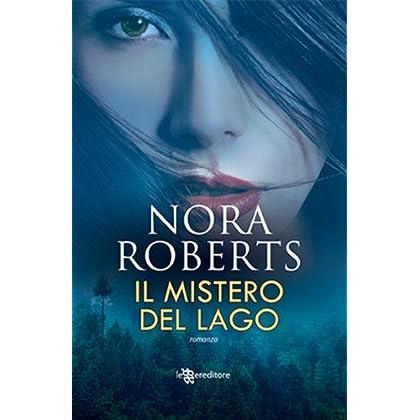 Il Mistero Del Lago (Leggereditore Narrativa)