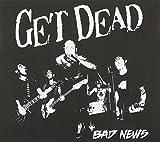 Songtexte von Get Dead - Bad News
