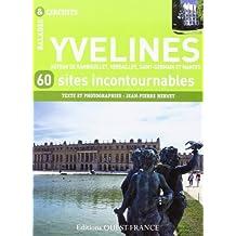 YVELINES, 60 SITES INCONTOURNABLES