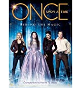 [(Once Upon a Time - Behind the Magic )] [Author: Titan Comics] [Oct-2013]