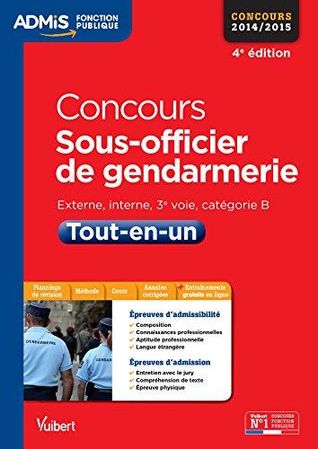 Concours Sous-officier de gendarmerie - Tout-en-un - Catégorie B - Concours 2014-2015