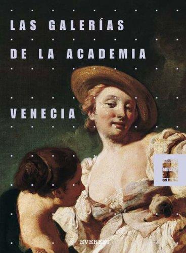 Las Galerías de la Academia. Venecia. Grandes Museos del Mundo