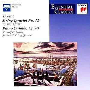 """Dvorak : Quatuor à cordes n° 12, Op. 96 """"Américain""""- Quintette pour piano, Op. 81"""