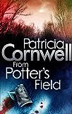 From Potter's Field (Scarpetta 6)