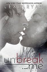 Unbreak Me (Splintered Hearts Book 1) (English Edition)
