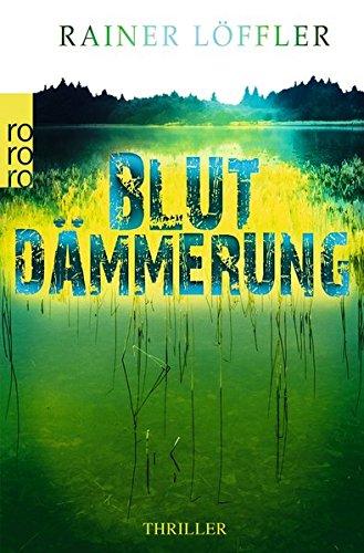Buchseite und Rezensionen zu 'Blutdämmerung' von Rainer Löffler