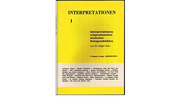 Interpretationen I Eins Interpretationen Zeitgenössischer