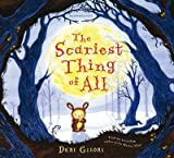 [(The Scariest Thing of All)] [By (author) Debi Gliori ] published on (October, 2011)