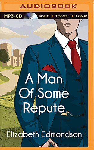 A Man of Some Repute (A Very English Mystery) by Elizabeth Edmondson (2015-07-01)