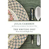 The Writing Diet: Write Yourself Right-Size by Julia Cameron (2007-12-27)