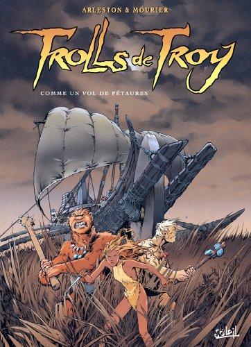 Couverture du livre Trolls de Troy T03 : Comme un vol de Pétaures
