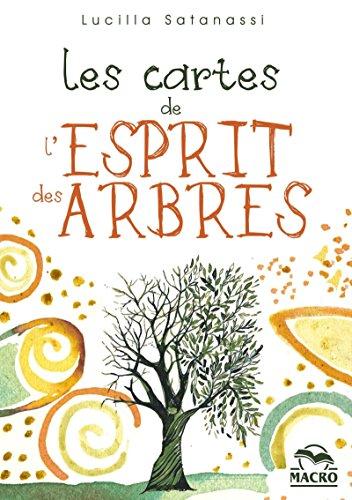 Les cartes de l'esprit des arbres: Coffret de 65 cartes illustrées vous guident à la découverte des 13 arbres pionniers par Lucilla Satanassi