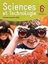 Sciences et technologie 6e Cycle 3 : Livre de l'élève - Format compact - Nouveau programme 2016 par Belin