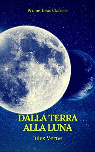 Intorno alla Luna (Italian Edition)