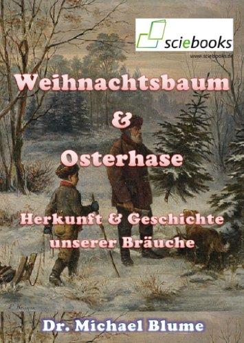 Ursprung Weihnachtsbaum.Weihnachtsbaum Osterhase Herkunft Geschichte Unserer Bräuche Sciebooks 7