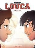 Louca - Tome 2 - Face à face - Format Kindle - 9782800177656 - 5,99 €