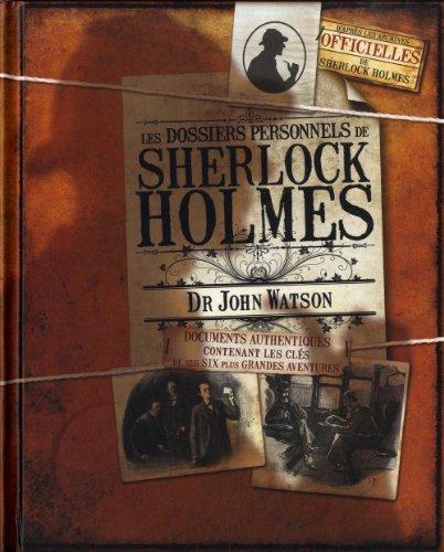 Les dossiers personnels de Sherlock Holmes : Dr John Watson de Guy B. Adams (18 novembre 2010) Reli