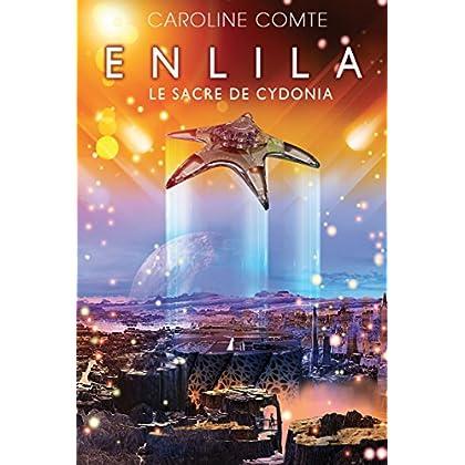 Enlila - Tome 3: Le sacre de Cydonia