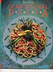 Sensational Pasta by Faye Levy (1989-02-16)