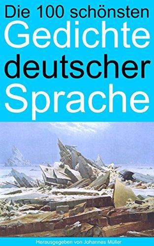 Die 100 schönsten Gedichte deutscher Sprache