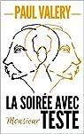 LA SOIREE AVEC MONSIEUR TESTE par Valéry