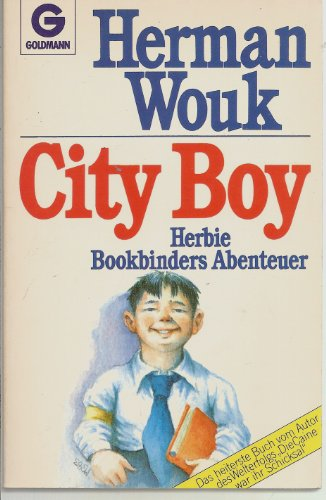 City Boy. Roman. Herman Wouk City Boy