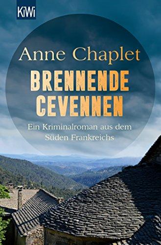 Brennende Cevennen: Ein Kriminalroman aus dem Süden Frankreichs (Tori Godon ermittelt, Band 2)
