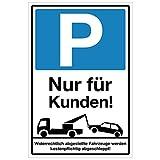 Wandkings Hinweisschild - Parkplatz Nur für Kunden! - stabile Aluminium Verbundplatte - Wähle eine Größe - 30x20 cm