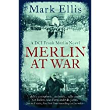 Merlin at War (A DCI Frank Merlin Novel)
