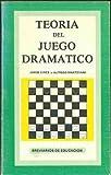 TEORíA DEL JUEGO DRAMATICO