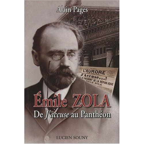 Emile Zola : De J'accuse au Panthéon