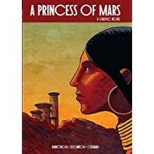 A Princess of Mars: A Graphic Novel (Illustrated Classics)