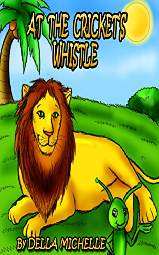 At the Cricket's Whistle (English Edition)