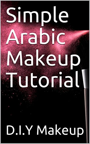 Simple Arabic Makeup Tutorial (English Edition)